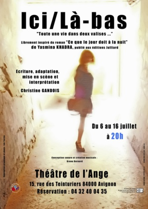 """● Avignon Off 2017 ● """"Ici/Là-bas"""" de et par Christine Gandois"""