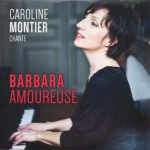 """•Avignon Off 2018• """"Barbara amoureuse""""… Ah qu'il est doux le temps des amours"""