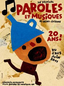 1/06 au 05/06/2011 Paroles et Musiques, Saint-Étienne, Loire