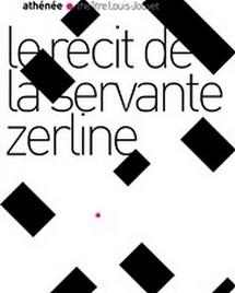 """12/05 au 28/05/2011, Théâtre de l'Athénée, Paris, """"Récit de la servante Zerline"""""""
