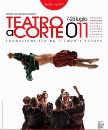 "7/07 au 24/07/2011, Festival International ""Teatro a Corte"", Turin, Italie"