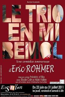 """23/06 au 31/07/20011, Théâtre Essaïon, Paris, """"Le Trio en mi bémol"""""""
