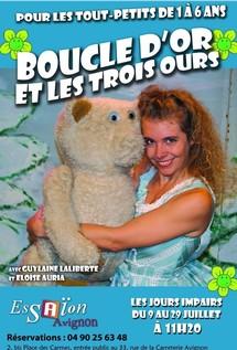 """Du 9/07 au 29/07/2011, Théâtre Essaïon, Avignon Off, """"Boucle d'Or et les trois ours"""""""