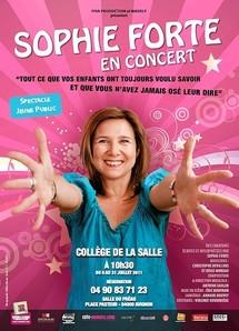 """Du 8/07 au 31/07/2011, Collège de la Salle, Avignon Off, """"Sophie Forte en concert"""""""