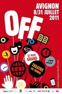 """Billet n°6 : Le Festival Off d'Avignon, une """"usine à gaz"""" ?"""