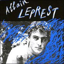 Allain Leprest est parti pour le pays de l'envers du décor