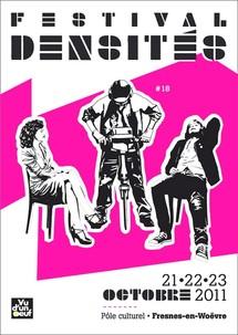 21 au 23/10/2011, Festival Densités, Fresnes-en-Woëvre, Meuse, Lorraine