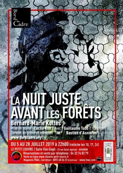 ● Avignon Off 2019 ● La Nuit juste avant les forêts par BordCadre Cie