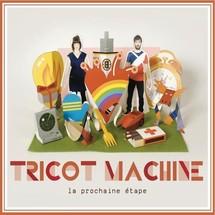 Tricot Machine... Un univers coloré et déluré venu de la Belle Province
