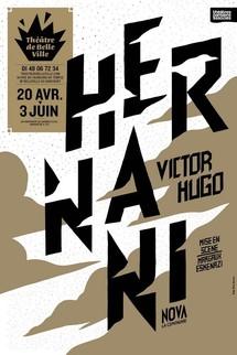 """20/04 au 03/06/2012, Théâtre de Belleville, Paris, """"Hernani"""""""