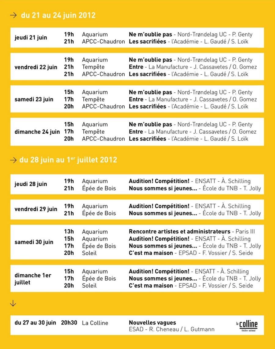21/06 au 1er/07/2012, 3e Festival des Écoles du Théâtre Public, La Cartoucherie, Paris