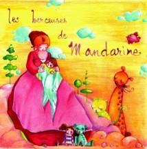 """1ère de couverture """"Les berceuses de Mandarine"""" © Illustration de Elsa Joubert."""
