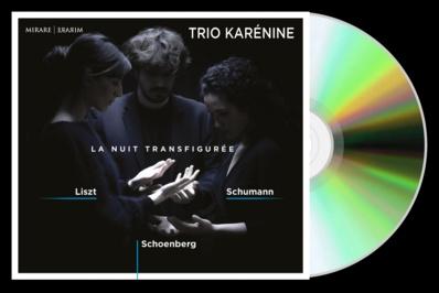 Liszt, Schumann et Schönberg par Le Trio Karénine