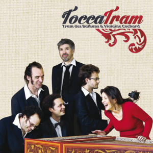 ToccaTram... Badinerie sur des airs baroques entre galants musiciens world et jolie claveciniste
