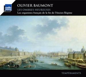 """""""Les Ombres heureuses"""" ou l'histoire des organistes français de la fin du XVIIIe"""