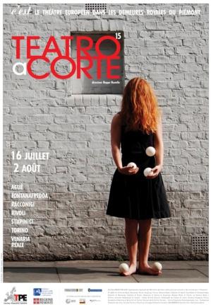 Teatro a Corte 2015… Théâtrales de cour à Turin