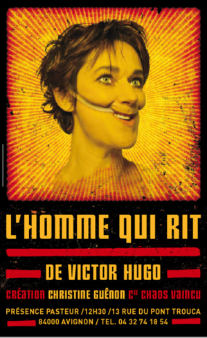 "● Avignon Off 2016 ● ""L'homme qui rit"""