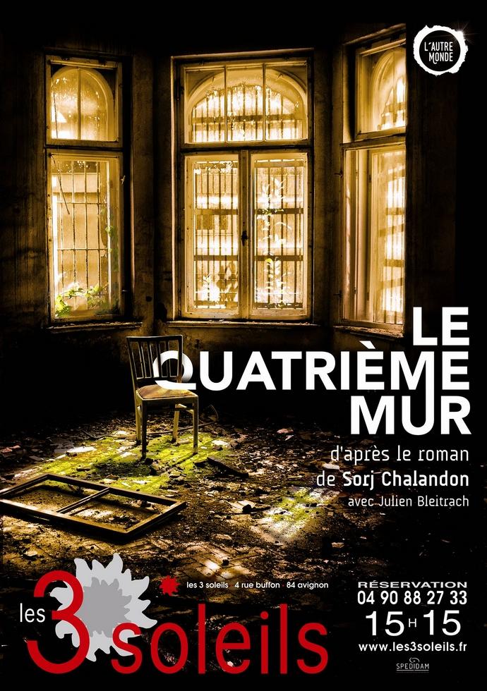 """● Avignon Off 2017 ● """"Le Quatrième Mur"""", Julien Bleitrach questionne la place du théâtre en temps de guerre"""