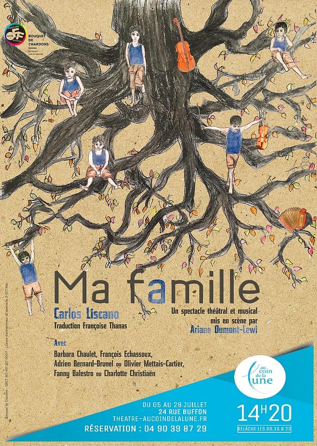 ● Avignon Off 2019 ● Ma famille par la Compagnie Bouquet de Chardons