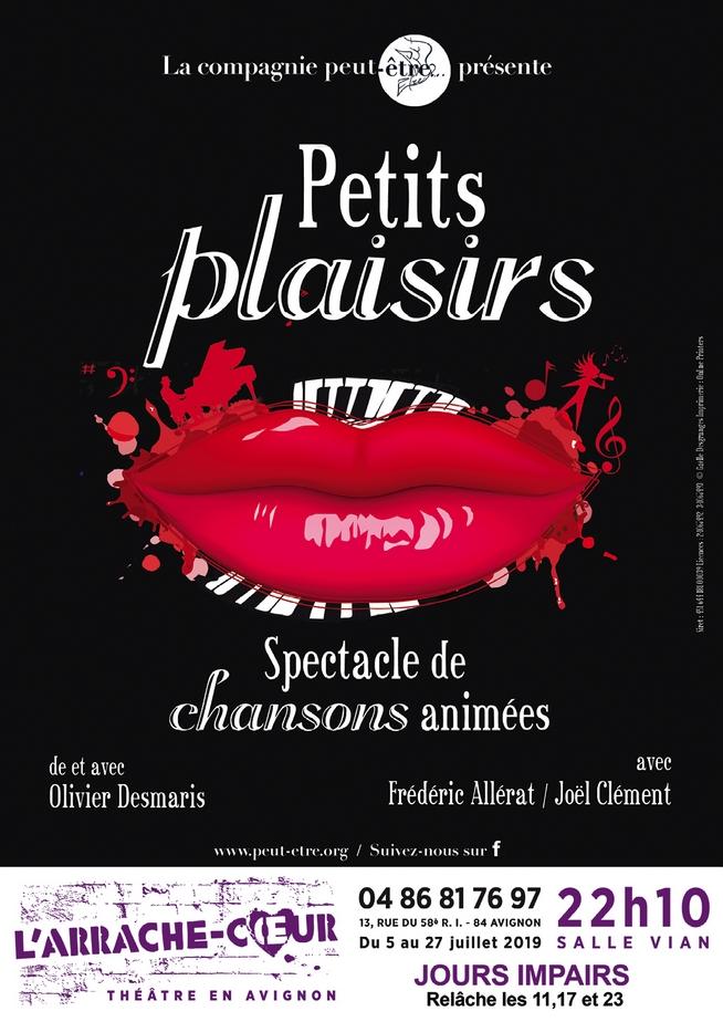 ● Avignon Off 2019 ● Petits Plaisirs par la Compagnie Peut-être…