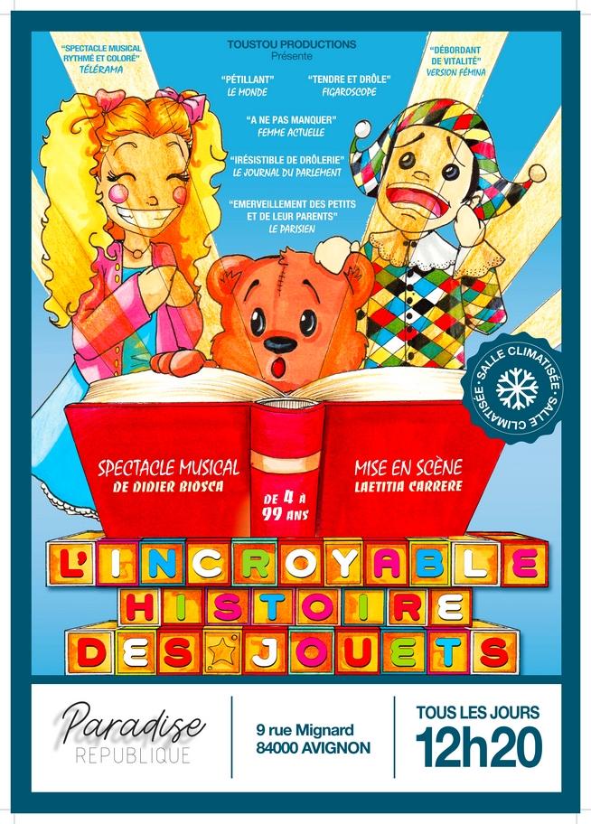 ● Avignon Off 2019 ● L'Incroyable Histoire des Jouets Spectacle musical de Didier Biosca