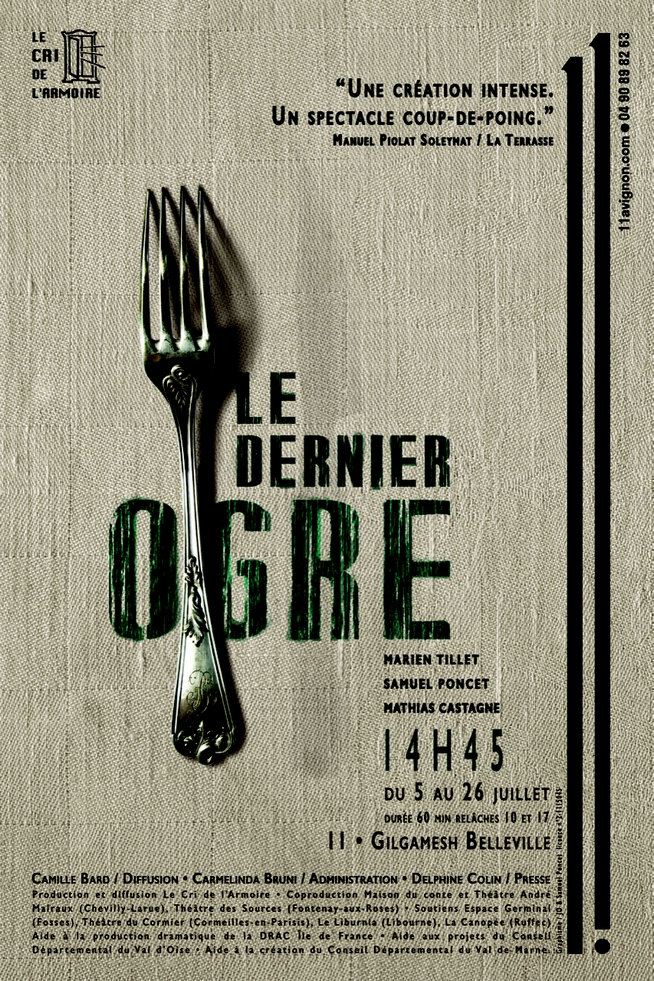 ● Avignon Off 2019 ● Le Dernier Ogre par la Cie Le Cri de l'Armoire