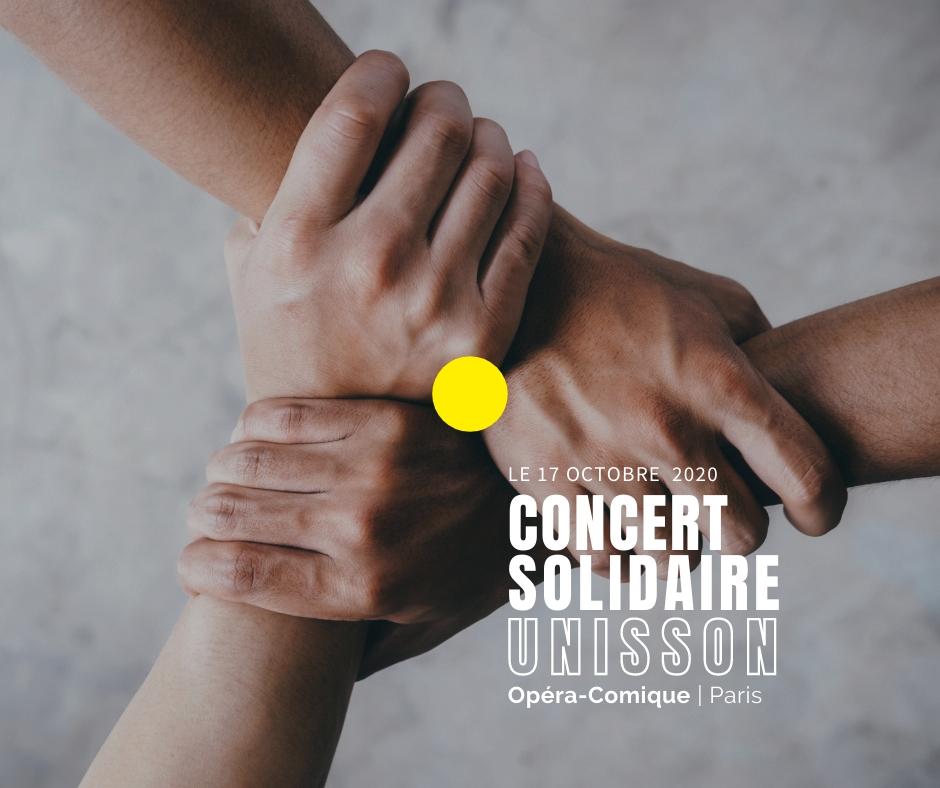 Concert UNISSON solidaire au profit du fonds de dotation en soutien aux artistes lyriques le 17 octobre