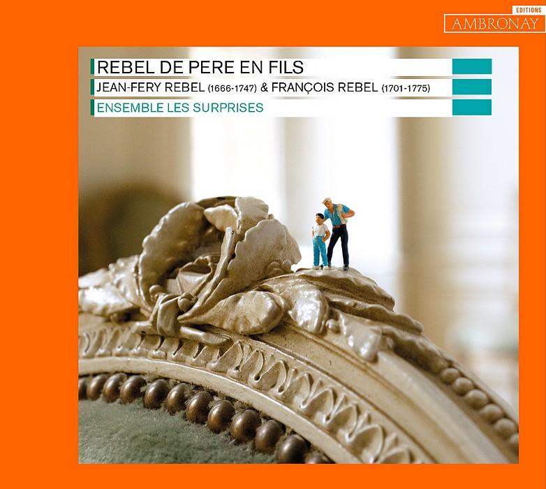 Rebel de père en fils : des musiciens de cour dans les salons du Siècle d'or de l'opéra français
