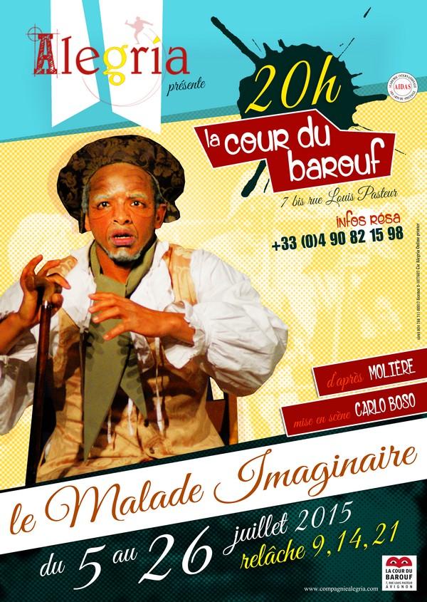 "Avignon Off 2015 ""Un Malade Imaginaire"" qui fait la part belle à la Commedia dell'Arte !"