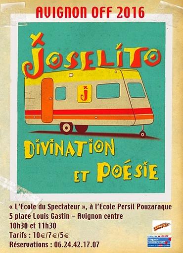 "● Avignon Off 2016 ● ""Josélito, divination et poésie"""