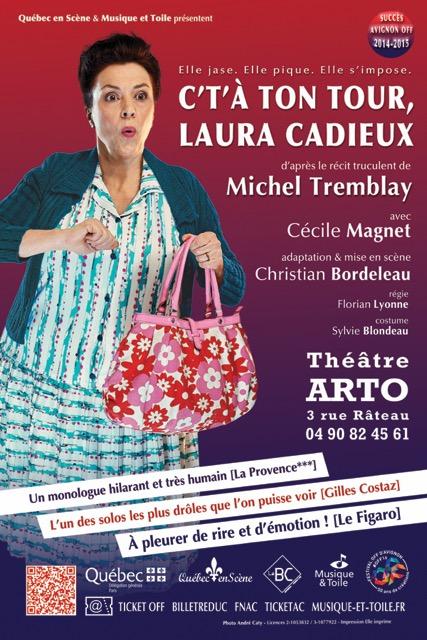 """● Avignon Off 2016 ● """"C't'à ton tour, Laura Cadieux"""""""