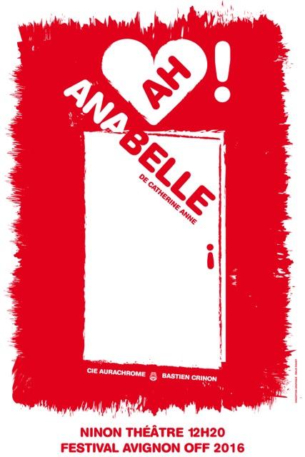 "● Avignon Off 2016 ● ""Ah ! Anabelle"""