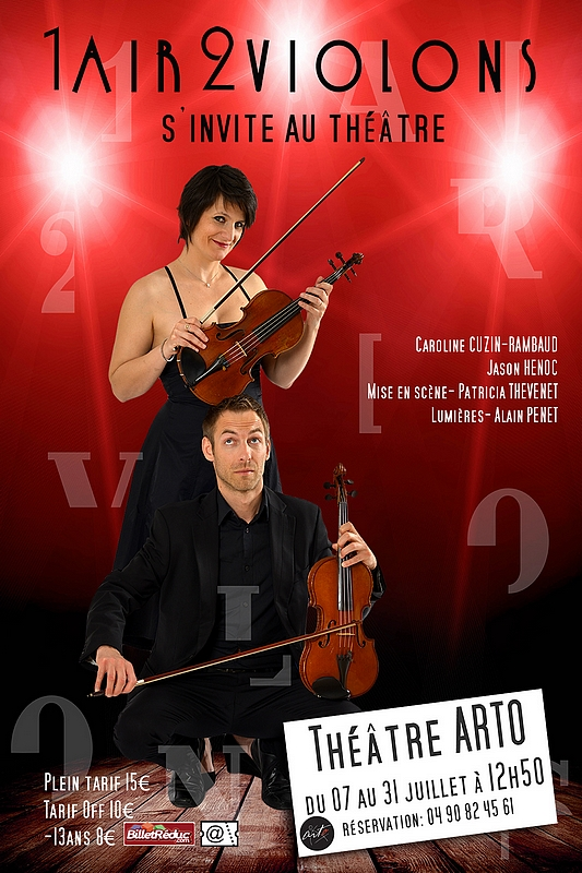 "● Avignon Off 2016 ● ""1 Air 2 Violons"""