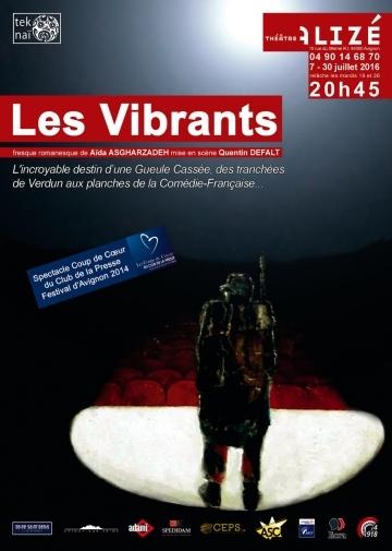 "● Avignon Off 2016 ● ""Les Vibrants"""