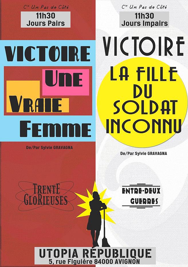 """● Avignon Off 2016 ● """"Victoire"""""""