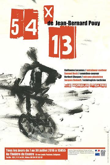 "● Avignon Off 2016 ● ""54 x 13"""