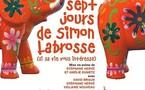 """2/05 au 11/06/2011, La Manufacture des Abbesses, Paris, """"Les sept jours de Simon Labrosse"""""""