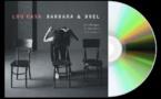 """Lou Casa CD """"Barbara & Brel"""" À nouveau un souffle singulier et virtuose passe sur l'œuvre de Barbara et de Brel"""