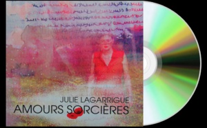 """""""Amours Sorcières"""" de Julie Lagarrigue… Se laisser envoûter par sa féminine et imaginative plume"""